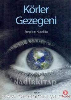 Stephen Kuusisto - Körler Gezegeni