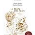Vittorio Bodini, Daniele Durante – Le Mani del Sud (Besa/AnimaMundi) Libro con CD