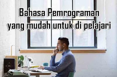 mempelajari bahasa pemrograman memang sedikit lebih sulit dari pada belajar bahasa indonesia