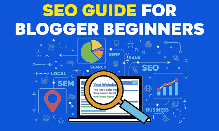 Blogspot SEO guide for blogger beginners 2020