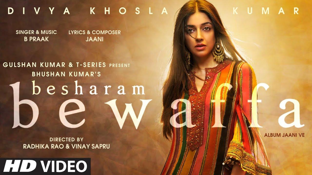 Besharam Bewaffa Lyrics B Praak | Divya Khosla Kumar