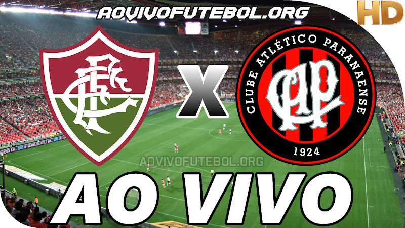 Fluminense x Atlético Paranaense Ao Vivo na TV HD
