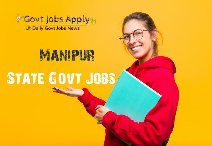 Manipur Latest Govt Jobs