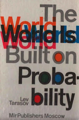 The World Is Built On Probability