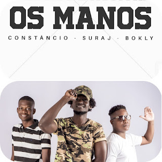 Os Manos (Constâncio x Bokly x Suraj ) - Muazi wa patrão