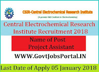 Central Electrochemical Research Institute Recruitment 2018 – Project Assistant