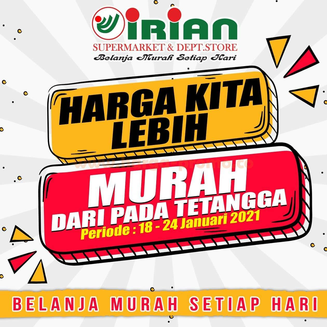 Katalog Promo IRIAN Supermarket 18 - 24 Januari 2021