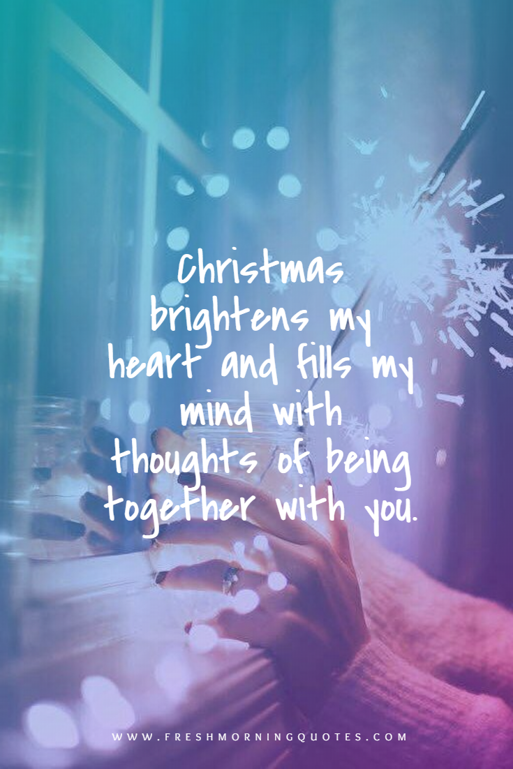 Christmas brightens my heart