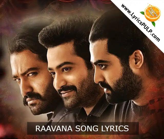 Raavana Song Lyrics - Jai Lava Kusa Telugu Movie Songs