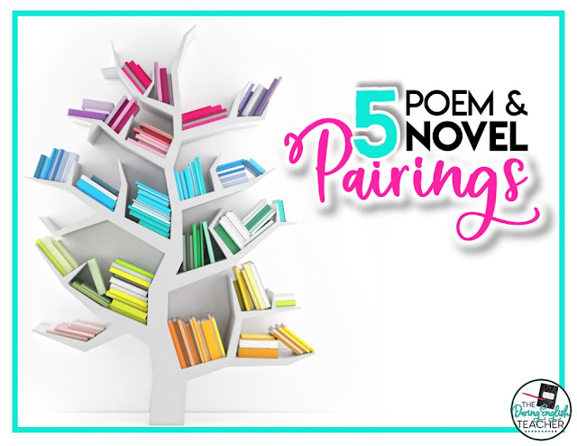5 Poem and Novel Pairings for the Secondary ELA Classroom
