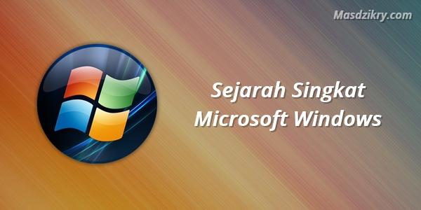 Sejarah Singkat Microsoft Windows