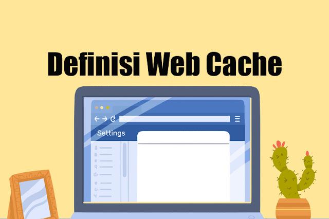 Definisi Web Cache