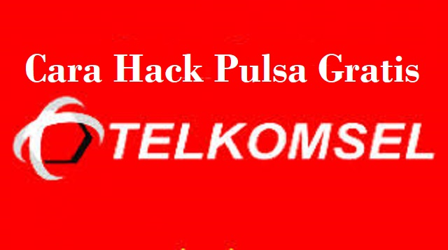 Cara Hack Pulsa Gratis Telkomsel
