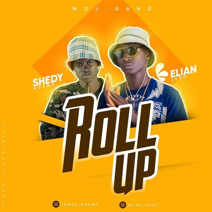 [Gist] between 'Body' and 'Roll up' which is the best collaboration between Elian jero and Shedy Adams #Arewapublisize