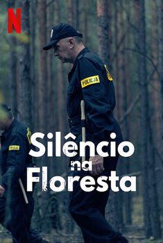 Silêncio na Floresta 1ª Temporada