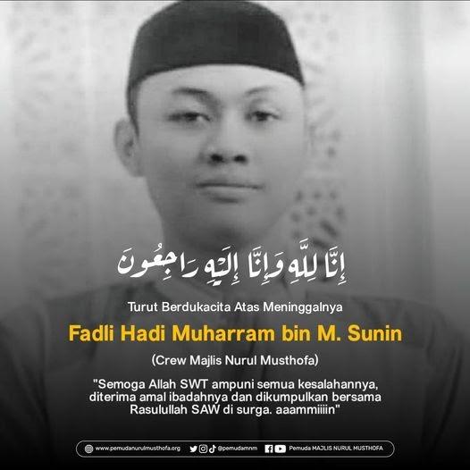 Innalillahi, Fadli Hadi Muharram bin M. Sunin, Crew NM Meninggal Dunia