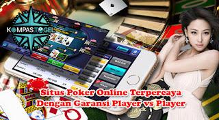 Situs Poker Online Terpercaya Dengan Garansi Player vs Player