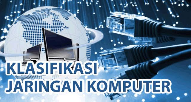 Klasifikasi Jaringan Komputer serta Pengertian (Gateway,Proxy server, Firewall dan Virtual LAN)