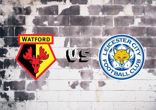 Watford vs Leicester City  Resumen