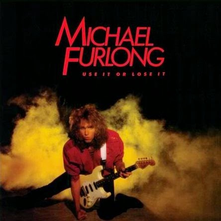Michael Furlong Use it or lose it 1984 aor melodic rock music blogspot albums bands
