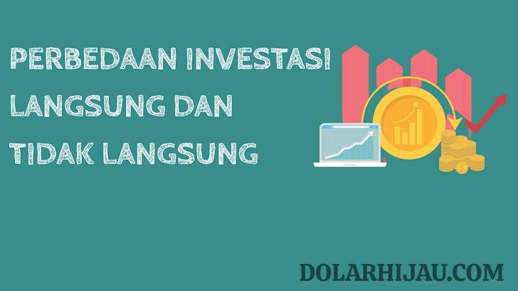 perbedaan investasi langsung dan tidak langsung menurut para ahli