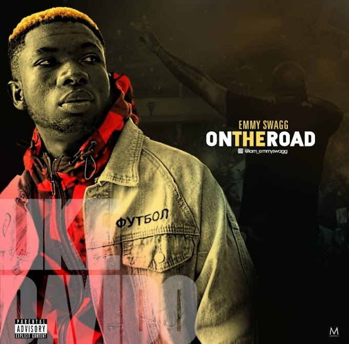 [ MUSIC ] Emmy Swagg – On The Road | MP3 DOWNLOAD