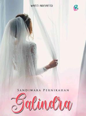 Novel Sandiwara Pernikahan Galindra Karya Wanti Arifianto PDF