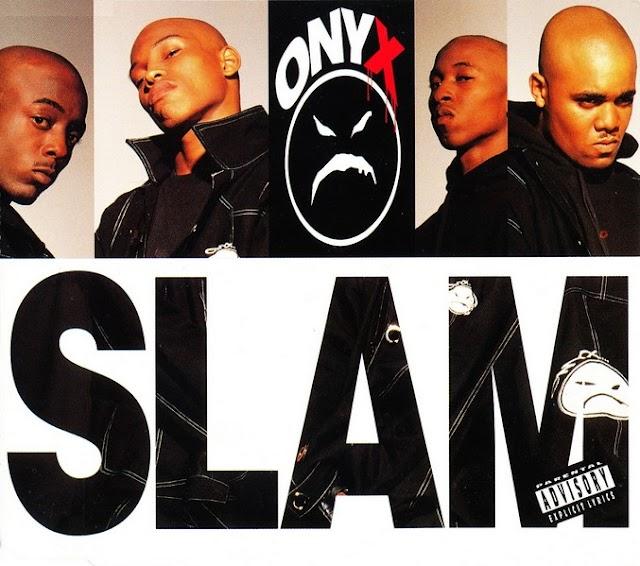 Un dia Como hoy: Onyx lanza Slam el segundo sencillo de su álbum debut   May 11, 1993