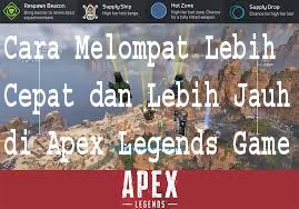 Cara Melompat Lebih Cepat dan Lebih Jauh di Apex Legends Game 1