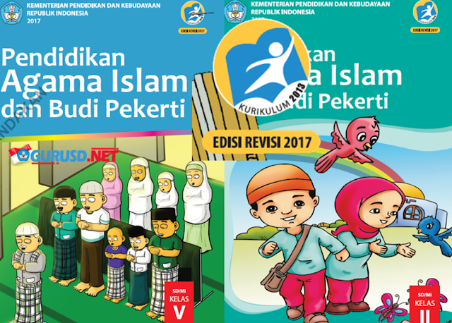 Buku Pendidikan Agama Kurikulum 2013 Kelas 2 Dan 5 Revisi 2017
