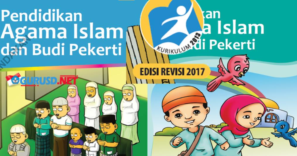 Inilah Buku Pendidikan Agama Kelas 2 Dan 5 Kurikulum 2013 Revisi Kurikulum 2013 Revisi