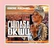 [Gospel Song] Ebere Rachael - Chinasa Okwu