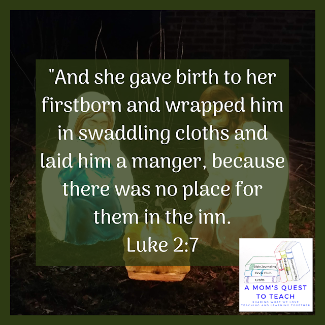 "Text: ""And she gave birth to her firstborn and wrapped him in swaddling cloths and laid him a manger, because there was no place for them in the inn. Luke 2:7"