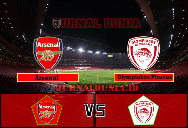 Prediksi Arsenal Vs Olympiakos Piraeus  ,Jumat 19 Maret 2021 Pukul 00.55 WIB