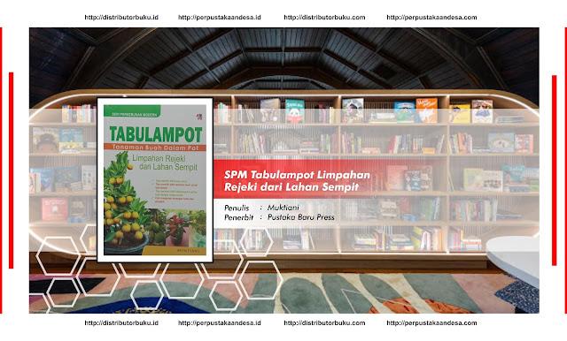 SPM : Tabulampot Limpahan Rejeki dari Lahan Sempit