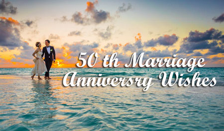 Golden Jubilee 50th Wedding Anniversary Wishes Quotes Messages For Friend Brother Sister Pas Wife Husband