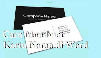 Cara Membuat Kartu Nama di Word