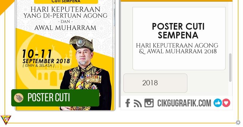Poster Cuti Sekolah Hari Keputeraan Agong Awal Muharram 2018 Koleksi Grafik Untuk Guru