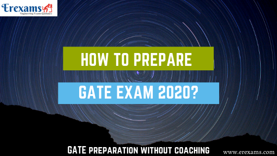 How to Prepare Gate Exam 2020?