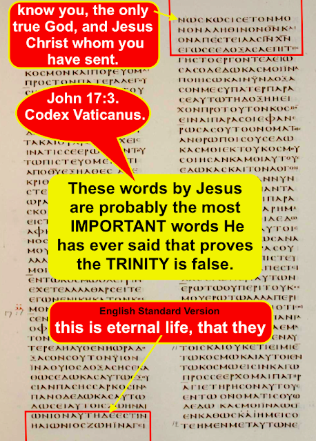 John 17:3. Codex Vaticanus. The single scripture that proves the TRINITY is FALSE.
