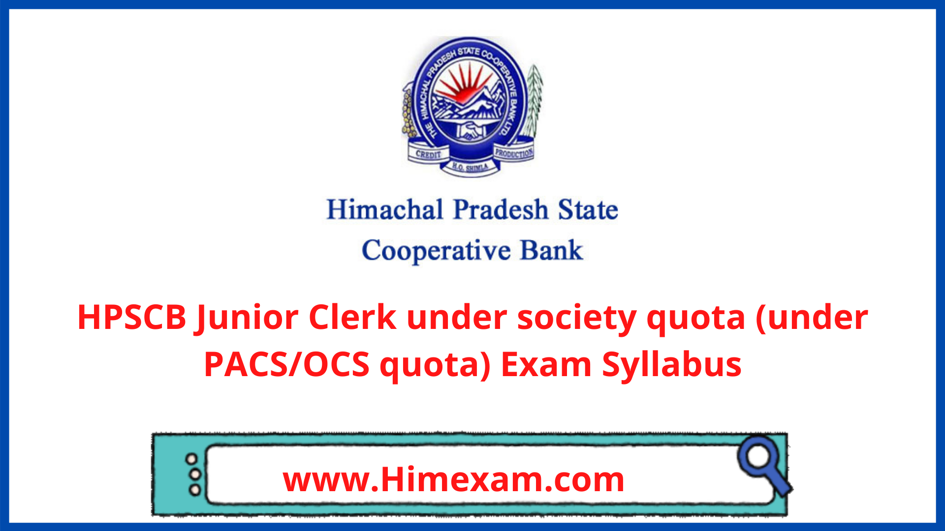 HPSCB Junior Clerk under society quota (under PACS/OCS quota) Exam Syllabus