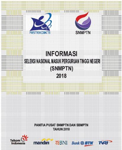 Informasi Awal, Umum, Persyaratan dan Jadwal SNMPTN 2018
