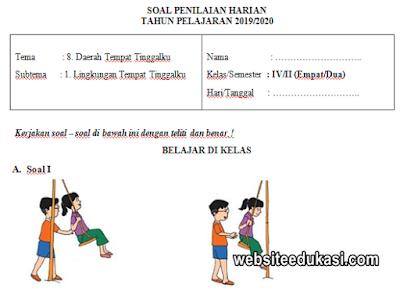 Soal PH Kelas 4 Tema 8 Kurikulum 2013 Tahun 2019/2020