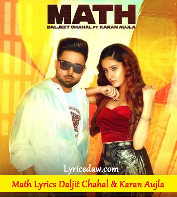 Math Lyrics In Hindi Karan Aujla & Daljit Chahal
