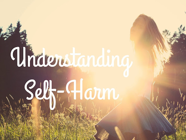 Understanding Self-Harm