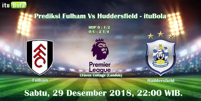 Prediksi Fulham Vs Huddersfield - ituBola