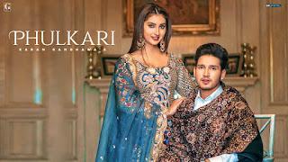 Phulkari Lyrics - Karan Randhawa | Simar Kaur