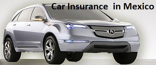 Car Insurance in Mexico