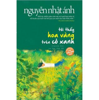 Tôi Thấy Hoa Vàng Trên Cỏ Xanh (Top Những Cuốn Sách Bán Chạy Của Nguyễn Nhật Ánh - Tặng Kèm Postcard Green Life) ebook PDF EPUB AWZ3 PRC MOBI
