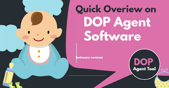Quick overview on DOP Agent Sofware 2020